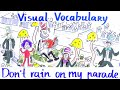 Visual Vocabulary - Don't Rain on My Parade - Speak English Fluently and Naturally