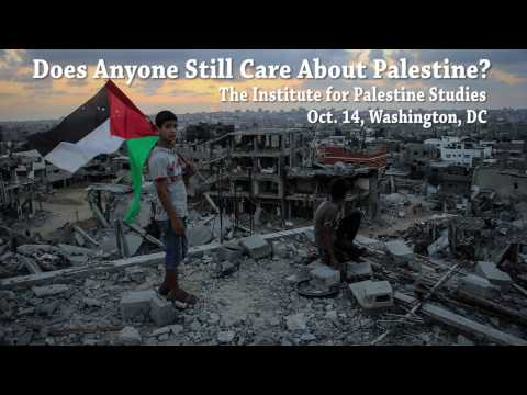 Does Anyone Still Care About Palestine?