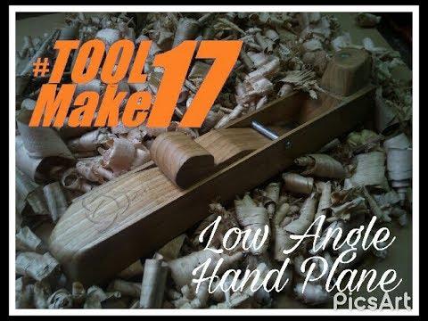 Making a Low Angle Hand Plane, cepillo de carpintero de cama baja