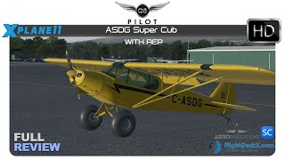 [X-Plane 11] ASDG Piper Super Cub with REP | Full Review