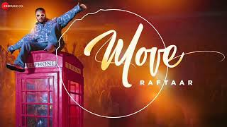 Move Audio song | Raftaar new song 2020 | latest Upload