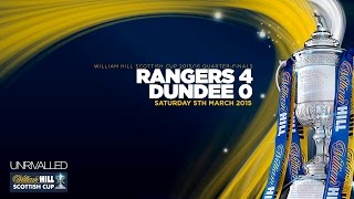 Rangers 4-0 Dundee | William Hill Scottish Cup 2015/16 - Quarter-Finals