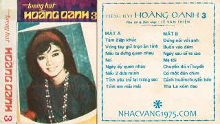 Băng Nhạc Hoàng Oanh 3 – Thu Âm Trước 1975