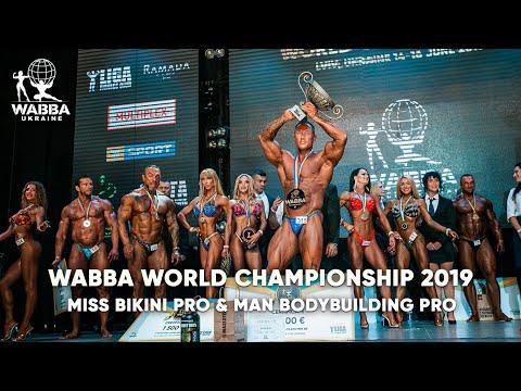 WABBA WORLD CHAMPIONSHIP 2019 - MISS BIKINI PRO & MAN BODYBUILDING PRO