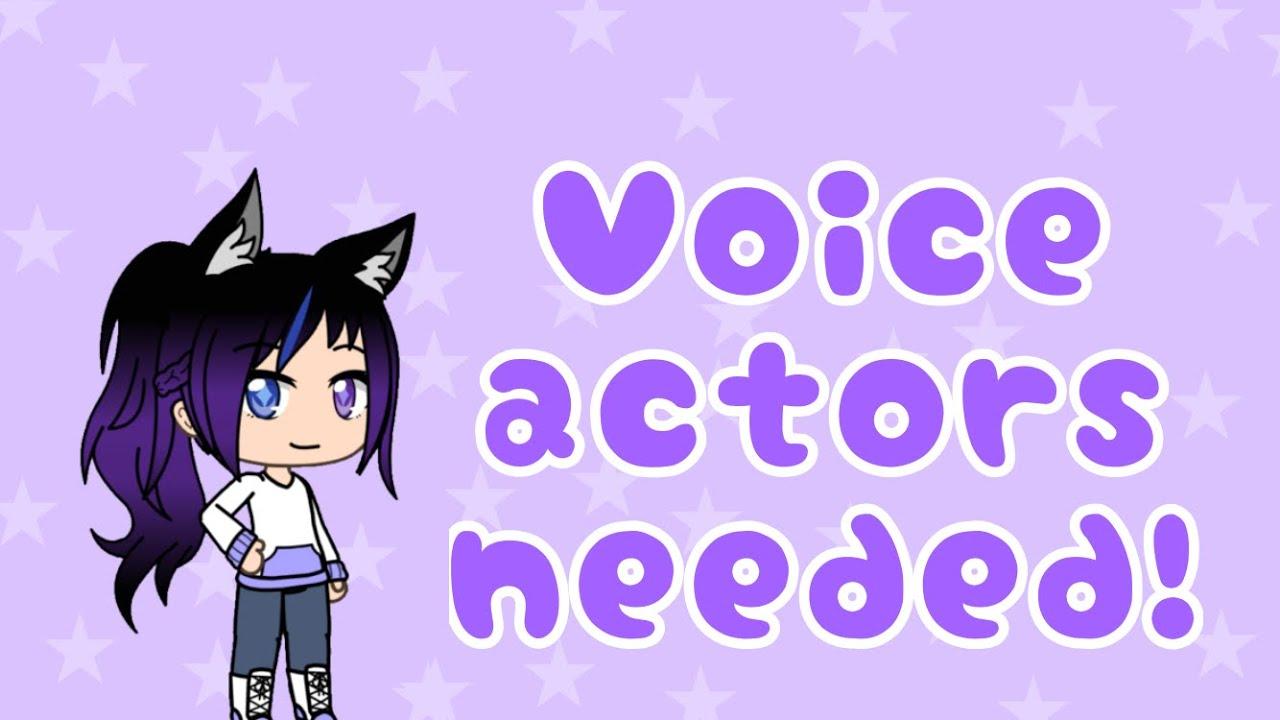 Voice actors needed! Read description! (OPEN!)