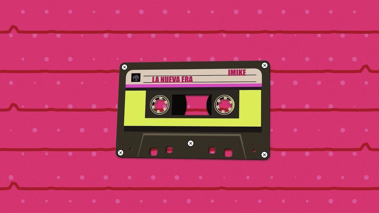 Download IMIKE - La nueva Era 🕴🏼