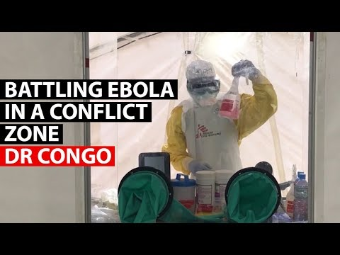 EBOLA | Fighting the disease in a conflict zone