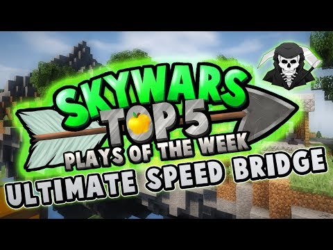 ULTIMATE SPEED BRIDGE! - Top 5 SKYWARS PLAYS of the Week