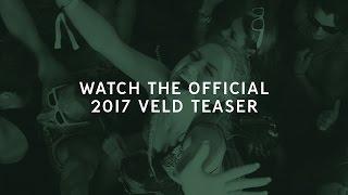 Veld Music Festival 2017 Official Lineup