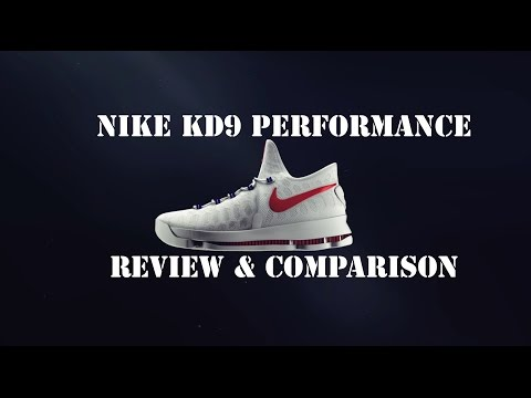 Nike KD9 Performance Review & Comparison