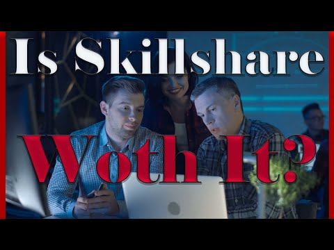 Is Skillshare Worth It?  What Did I Learn In 2 Months?