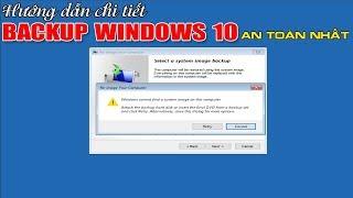 Chu Đặng Phú HƯỚNG DẪN TẠO BẢN BACKUP WINDOWS 10 AN TOÀN NHẤT - How to create win 10 backup image ?