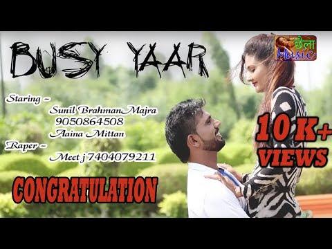 Busy Yaar || बिसी यार || Sunil Brahman Majra ll Haryanvi New Video 90508645089820218786