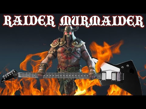[For Honor] RAIDER MURMAIDER