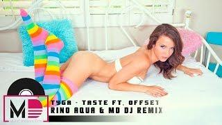 Tyga Taste Ft Offset Rino Aqua Md Dj Remix