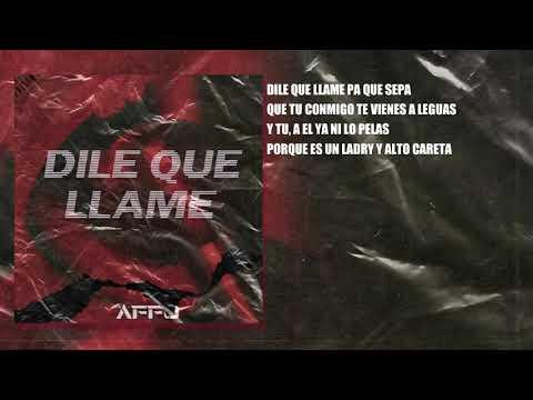 Dile que llame x AFFO (video lyric)