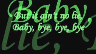 Nsync Bye Bye Bye Lyrics