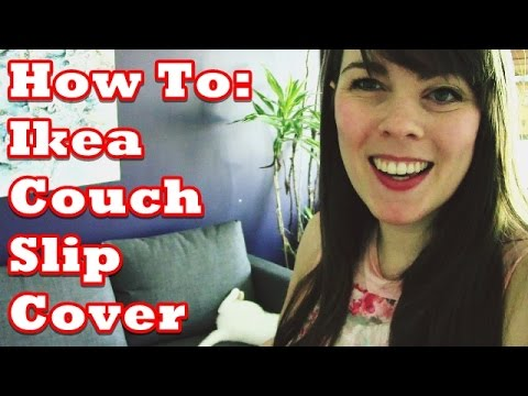 How To: Ikea Couch Slip cover