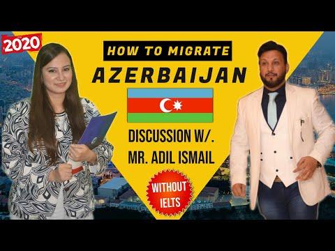 How to Migrate BAKU, Azerbaijan?😲 Easy & Fastest Way 2020 | Discussion w/. Mr. Adil Ismail