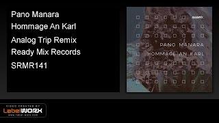 Pano Manara - Hommage An Karl (Analog Trip Remix) -  ReadyMixRecords