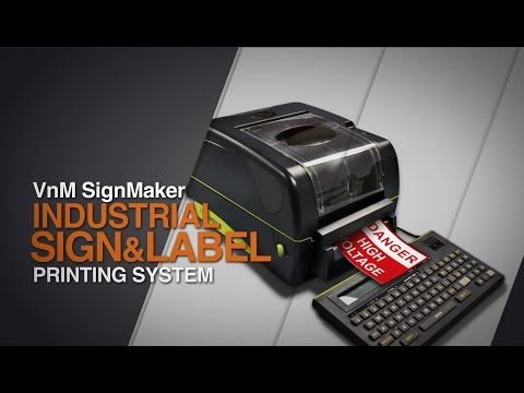 VnM SignMaker Industrial Sign & Label Printing Systems