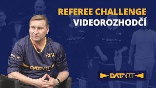 Datart Referee Challenge: Videorozhodčí - Takové zákroky mi nikdy nepískali