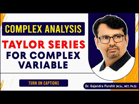 Complex Analysis - Taylor Series For Complex Variable | Problems By GP