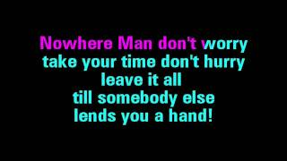 Nowhere Man Karaoke The Beatles - You Sing The Hits