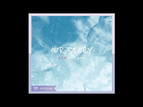AZM(에이지엠) - Our story (2nd) thumbnail
