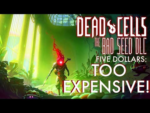 Dead Cells' Bad Seed DLC: Is 5$ Too Expense (yes. It 100% is.) |