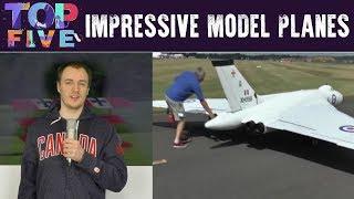 Top 5 Impressive Model Planes