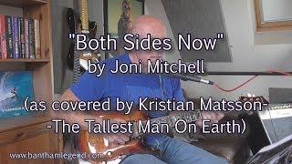 Both Sides Now - Joni Mitchell/Kristian Matsson - guitar cover