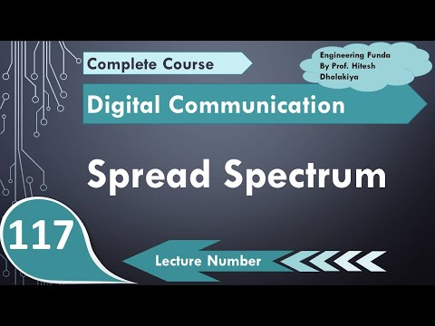 L-111 Spread Spectrum Basics, Block Diagram, Working, Need And Significance