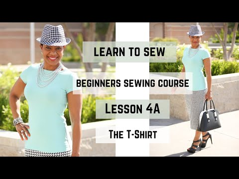 Beginner's Sewing Course - Project #4  - T-shirt - (Part 1)