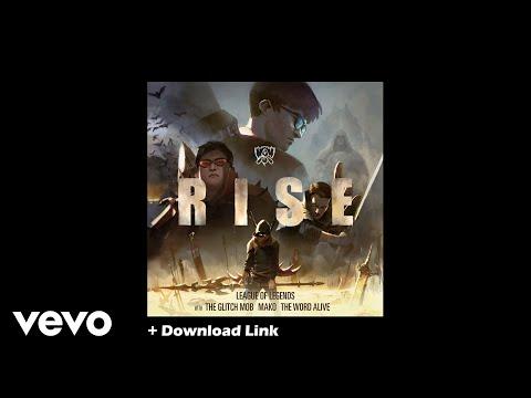 League of Legends - Rise (Original) + Download Link