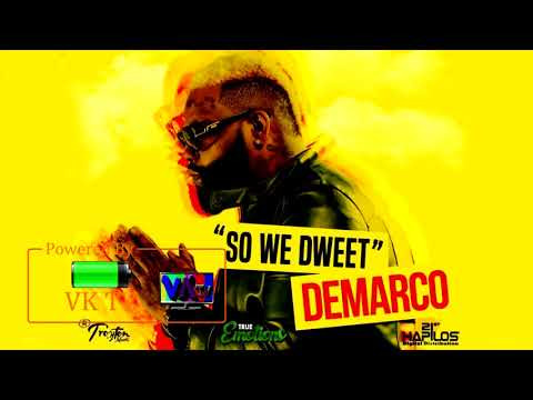 Demarco - So We Dweet (October 2017)