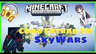 Como Entrar En SkyWars Minecraft Pocket Edition 0.15.4 | 0.15.2 | 0.15.3 | 0.15.1 | 0.15.6