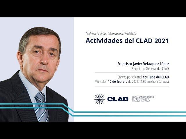 #WebinarCLAD Actividades del CLAD 2021