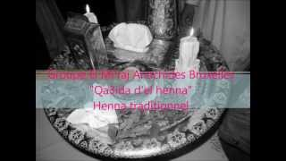 el mi raj anachid bruxelles qa3ida d el henna traditionnel