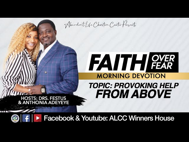 Provoking Help From Above | Drs. Festus & Anthonia Adeyeye | ALCC Winners House