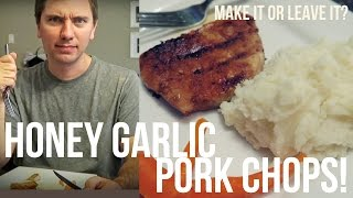 Honey Garlic Pork Chops! - Make It Or Leave It?