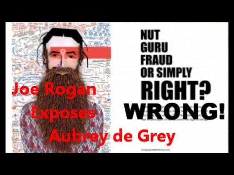 Joe Rogan Exposes Aubrey de Grey