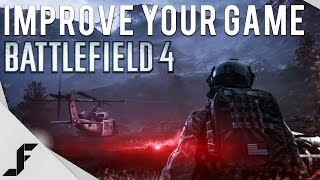 How to get Better at Battlefield 4!