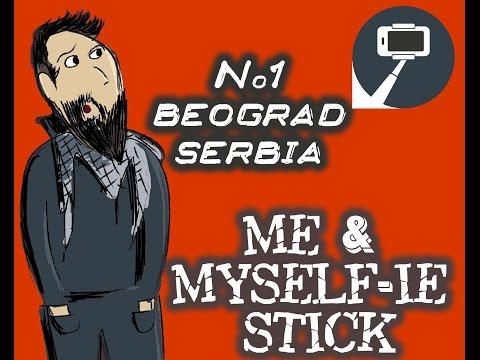 Me & myself-ie stick. No1 Serbia - Beograd