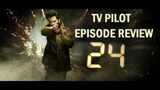 24 ( 2013 Anil Kapoor ) TV Series Indian / Hindi version Pilot Episode 1 Review