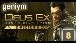 Стелс прохождение Deus Ex: Human Revolution - Director's Cut. (без убийств). Часть 8.