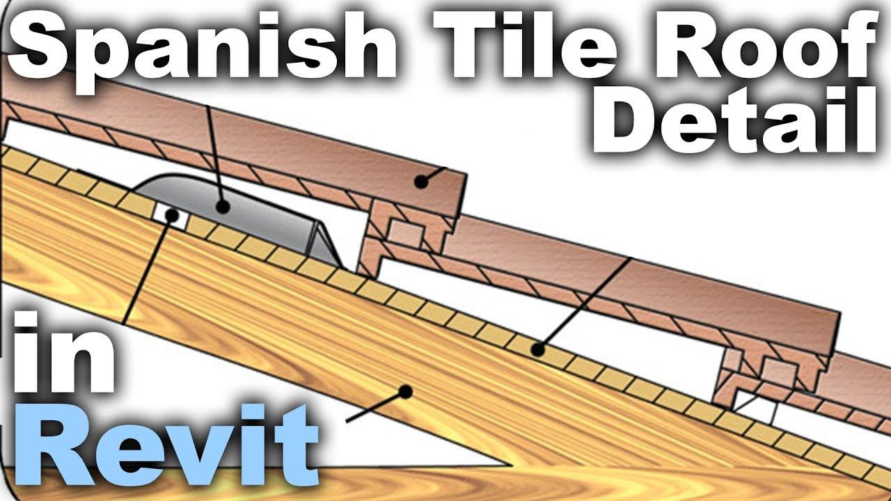 Spanish Tile Roof Shingle Detail In Revit Tutorial Youtube