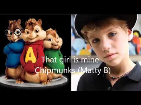 That girl is mine - Chipmunks (Matty B)