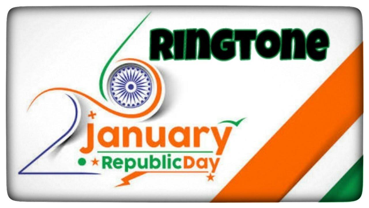 26 JANUARY REPUBLIC DAY RINGTONE DOWNLOAD