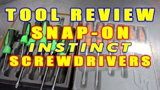 TOOL REVIEW - Snap-on Instinct Screwdrivers